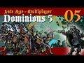 Dominions 5 ~ Late Age ~ Turn 05 ~ Sir McGoddyFace