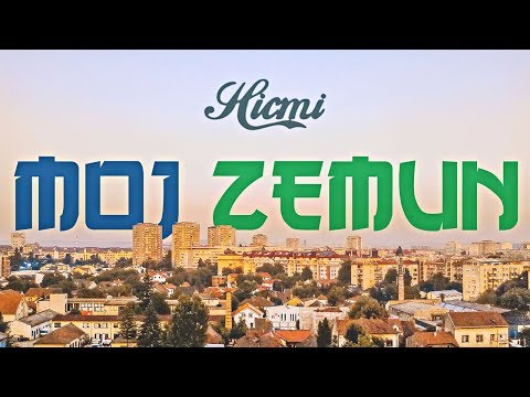 HICMI - MOJ ZEMUN (OFFICIAL VIDEO)