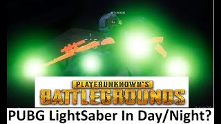 LightSaber In PUBG Mobile ? Day Night Match Funny Game