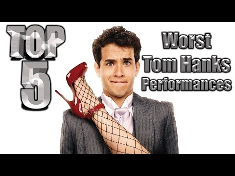 Top 5 Worst Tom Hanks Performances