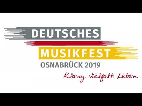 Das Deutsche Musikfest 2019 Ist Eröffnet!