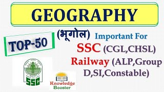 TOP 50 Questions of Geography for RPF SI and Constable exam 2018 !! भूगोल के महत्वपूर्ण प्रश्न
