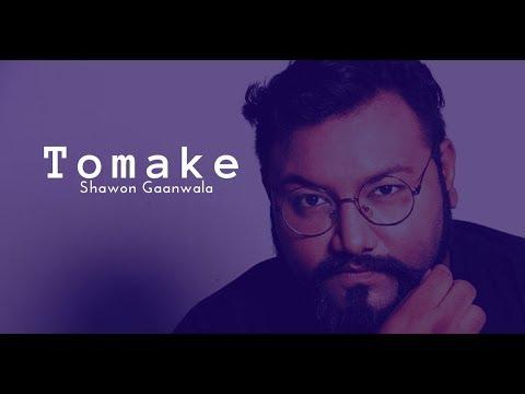 Tomake by Shawon Gaanwala (Rough Touch_Shei Cheleti by Apurbo & Sharlin)