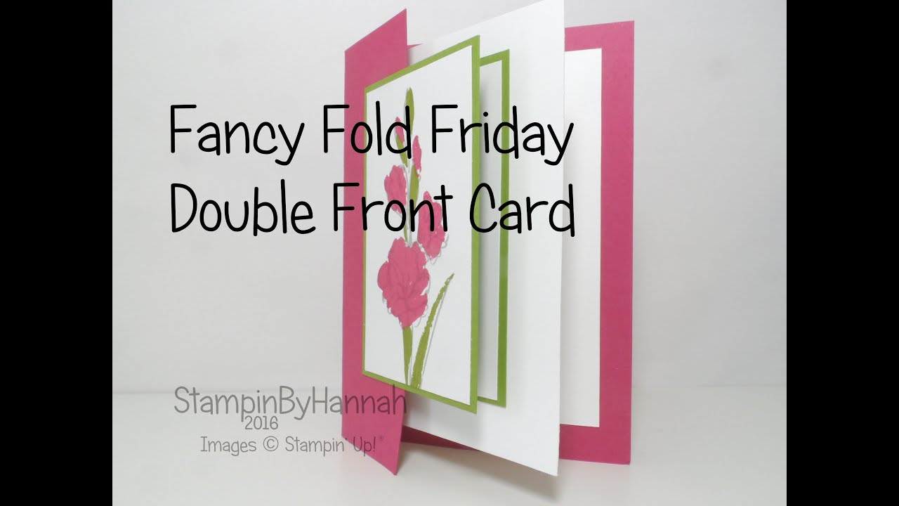 Fancy Fold Friday Double Front Card Using Stampin Up Products