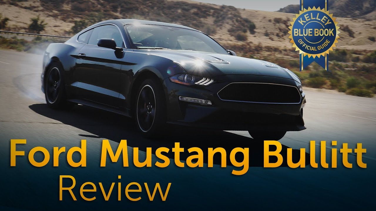 2019 ford mustang bullitt review road test kelley blue book