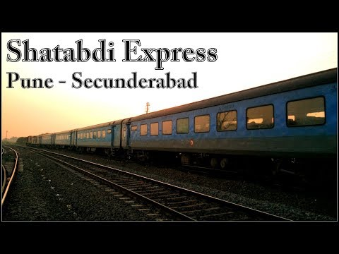 PUNE to SECUNDERABAD : Onboard Fastest Diesel Hauled Shatabdi Express - Indian Railways [Full HD]