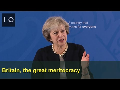Britain, the great meritocracy: Prime Minister's speech
