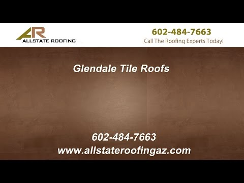 Glendale Tile Roofs By Allstate Roofing