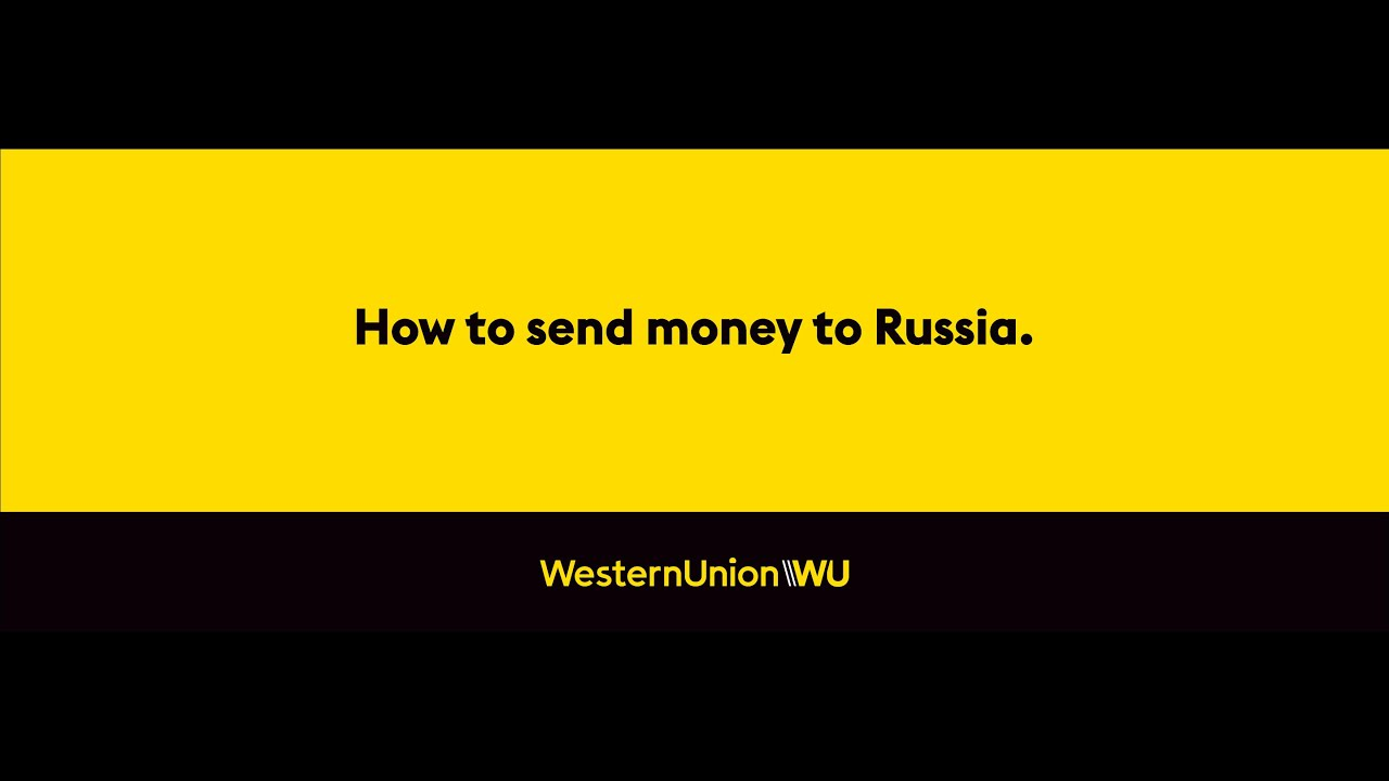 Send Money To Russia From Germany With Western Union