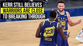 Kerr on importance of stopping slide and winning against Knicks