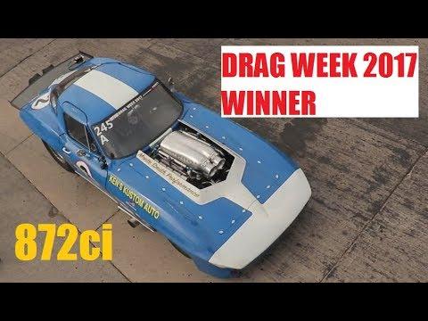 DRAG WEEK 2017 WINNER - Dave Schroeder - 872ci Nitrous Corvette