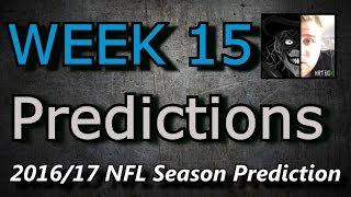 Week 15 - 2016 NFL Predictions
