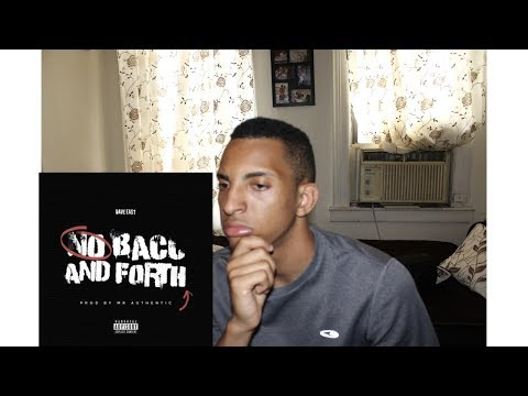 Dave East - No Back and Forth (REACTION)