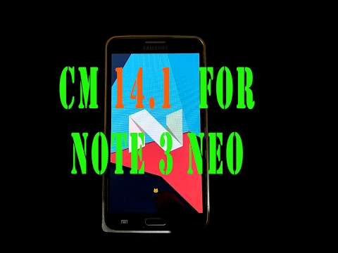 how to install CM 14.1 (NOUGAT) on samsung galaxy note 3 neo (lineage rom)