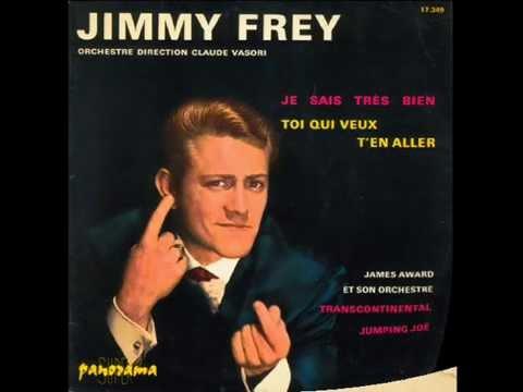 Jimmy Frey - Je sais très bien (1963)