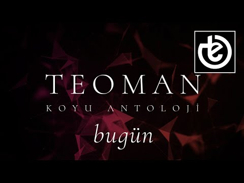 teoman - bugün (Official Lyric Video)