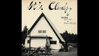 Hiroo Watanabe - It's Cloudy (Full Album)