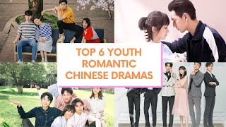 TOP 6 YOUTH ROMANTIC CHINESE DRAMAS THAT WE SHOULD WATCH THIS SUMMER!