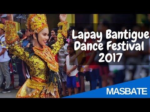 Lapay Bantigue Dance Festival 2017 | Street Dance | Masbate