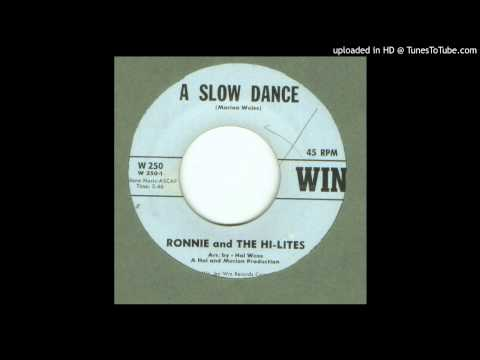 Ronnie & the Hi - Lites - A Slow Dance - 1963