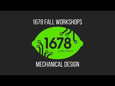 2016 Fall Workshops - Mechanical Design