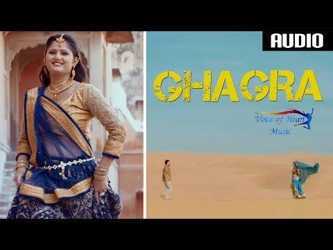 Ghagra (Audio) | Sanju Khewriya | Anjali Raghav | Raju Punjabi | Most Popular Haryanvi Song 2017