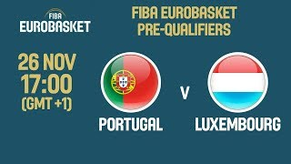 Portugal v Luxembourg - FIBA EuroBasket 2021 Pre-Qualifiers