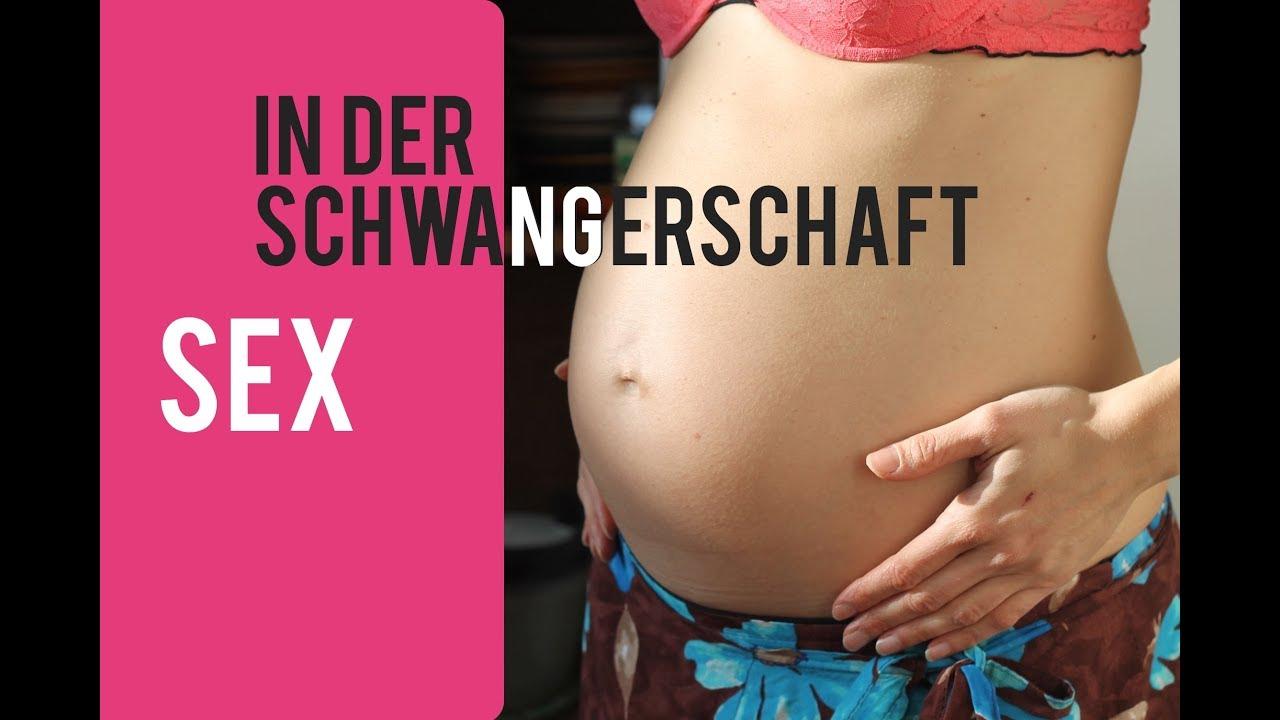 Der schwangerschaft in geschlechtsverkehr Geschlechtsverkehr