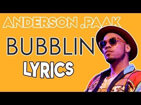 Anderson .Paak - Bubblin (Lyrics/Lyrics Video)