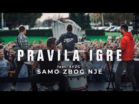 Смотреть клип Pravila Igre Feat. Efzg - Samo Zbog Nje