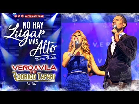 Verónica Ávila, Rodrigo Tapari - No Hay Lugar Más Alto (Videoclip Oficial)