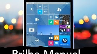 Como Mudar o Brilho Manualmente no Windows 10 Mobile