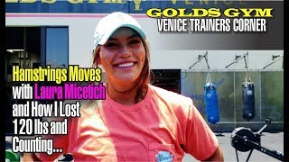 GOLDS GYM VENICE TRAINER'S CORNER   HAMSTRINGS WITH LAURA MICETICH