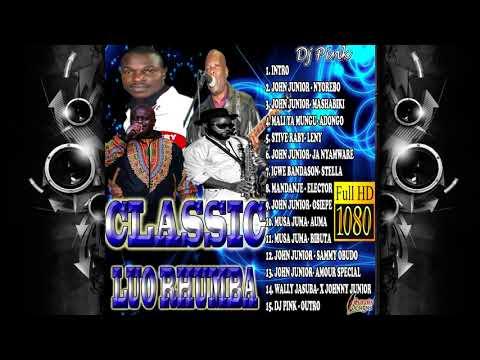 classic-luo-rhumba-mixtape-(dj-pink-the-baddest)-john-junior,madaje-perimete,mali-ya-mungu,musa-juma