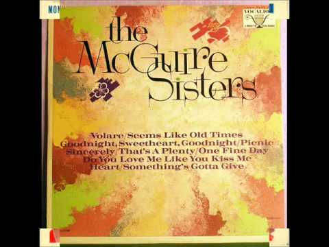 Volare = The McGuire Sisters