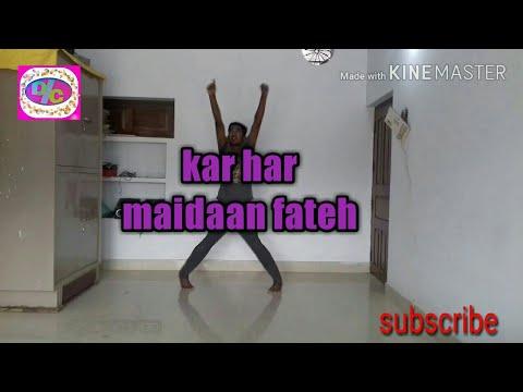 Kar har maidaan fateh | sukhwinder singh & shreya ghoshal | dance by mohit
