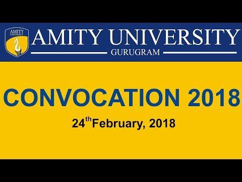 CONVOCATION 2018 - AMITY UNIVERSITY, GURUGRAM (HARYANA)