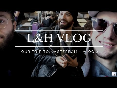 OUR TRIP TO AMSTERDAM - VLOG 2
