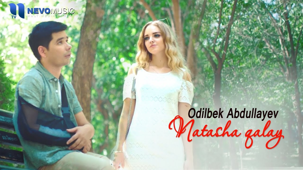Odilbek Abdullayev - Natasha qalay (Official Music Video)