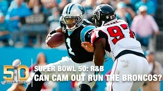 Will Cam Newton Out Run The Broncos? | (Super Bowl 50 ) | R&B