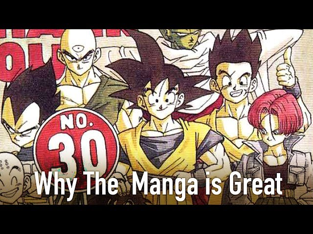 Why The Dragon Ball Z Manga is Great