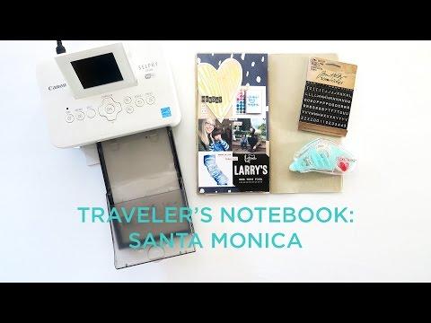 Traveler's Notebook | Santa Monica + Venice