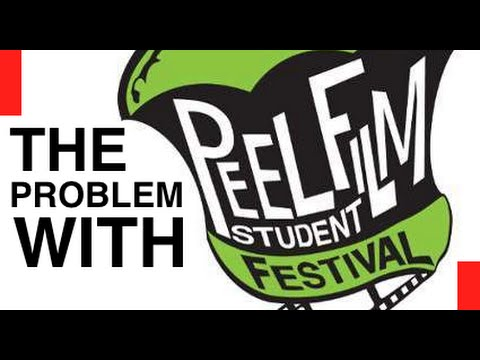 The Problem With The Peel Student Film Festival