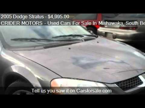 2005 dodge stratus sxt sedan for sale in mishawaka in for Crider motors mishawaka in