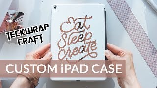 Custom iPad Case - Teckwrap Vinyl Review