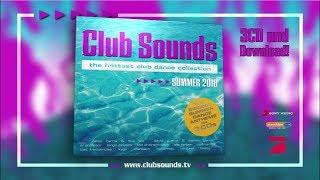 Club Sounds Summer 2018 (Official Trailer)