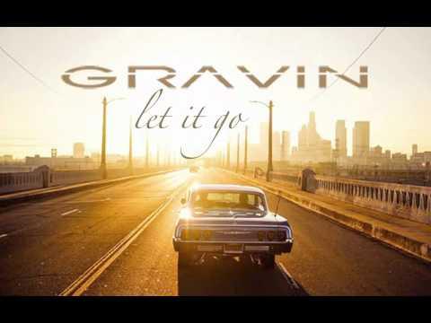 GRAVIN - Let It Go (Official Audio)