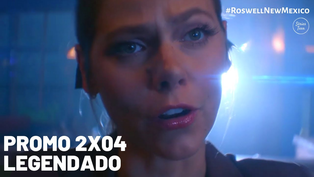 """Download Roswell, New Mexico 2x04 - Promo """"What If God Was One Of Us"""" [LEGENDADO]"""