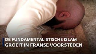 Invloed islam groeit in de Franse voorsteden