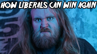 How Liberals Can Win Again